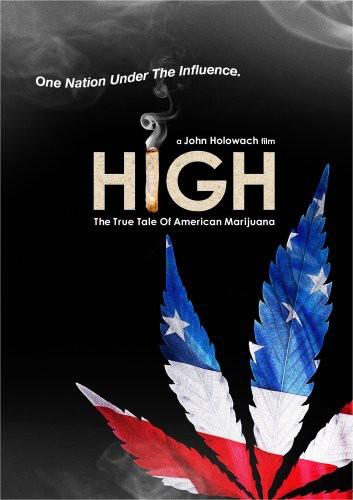 High: The True Tale of American Marijuana