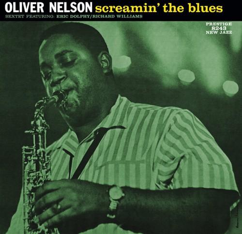 Oliver Nelson - Screamin' The Blues [Vinyl]