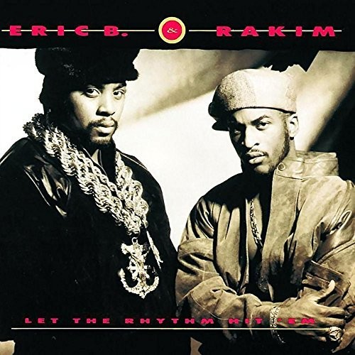 Eric B. & Rakim - Let The Rhythm Hit 'Em [2LP]