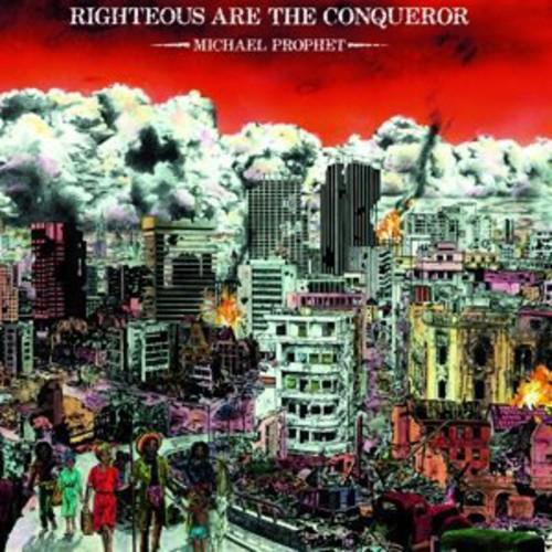 Michael Prophet - Righteous Are the Conqueror
