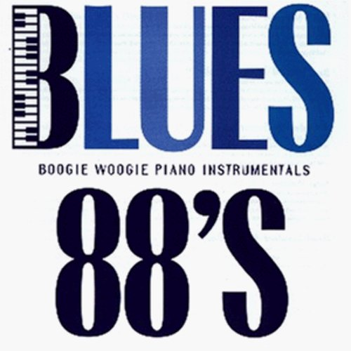 Blues 88-Boogie Woogie - Blues 88-Boogie Woogie
