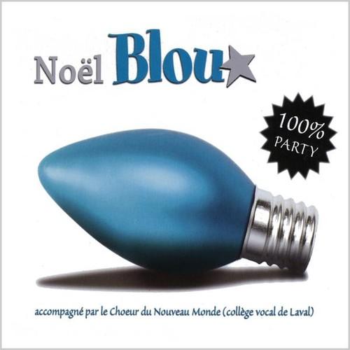 Noal Blou!