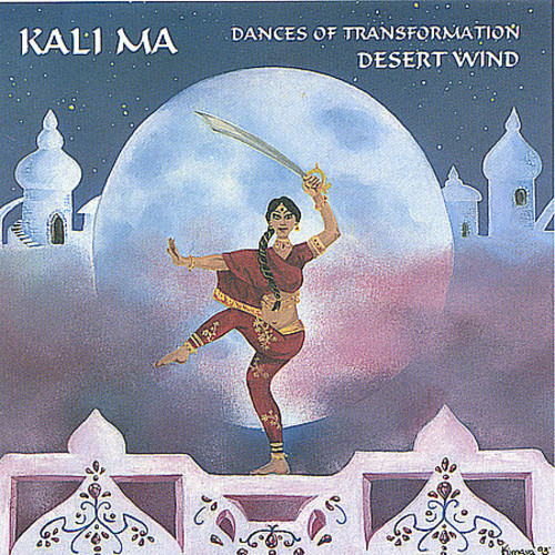 Kali Ma: Dances of Transformation