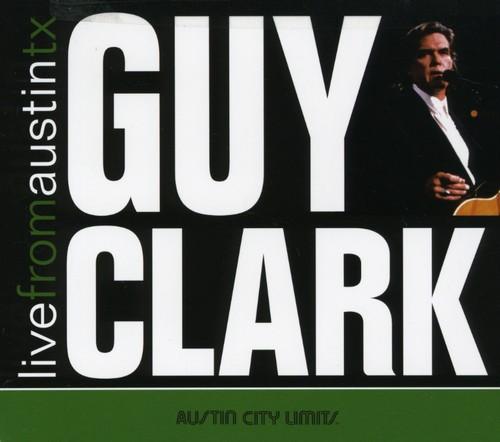 Guy Clark - Live From Austin Tx [Digipak]