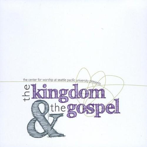 Kingdom & the Gospel