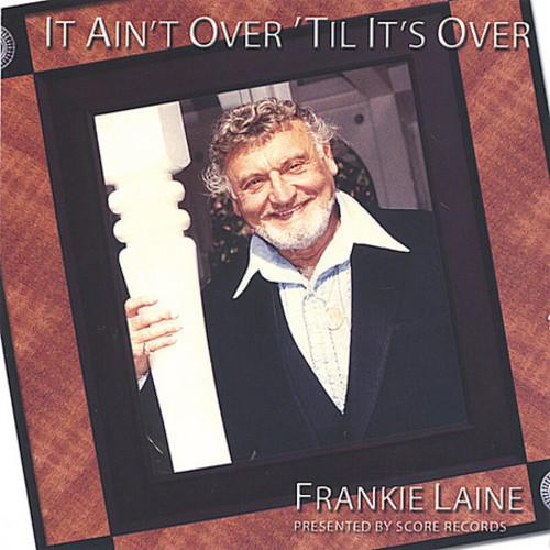 It Ain't Over Til It's Over