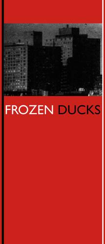 Frozen Ducks