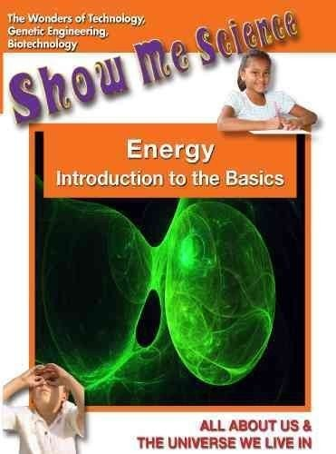 Show Me Science: Technology Series /  Energy: Introduction