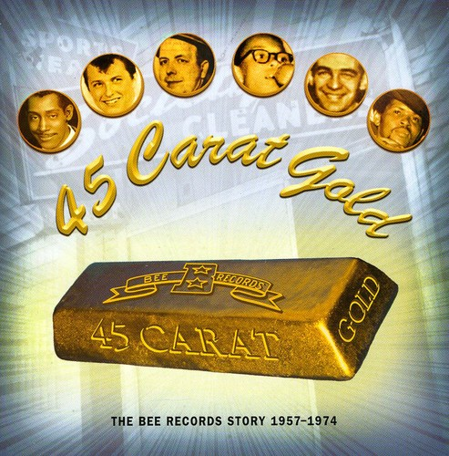 45 Carat Gold-The Bee Records Story 1967-1974 /  Various