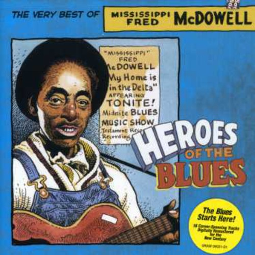 Fred Mcdowell - Heroes Of The Blues