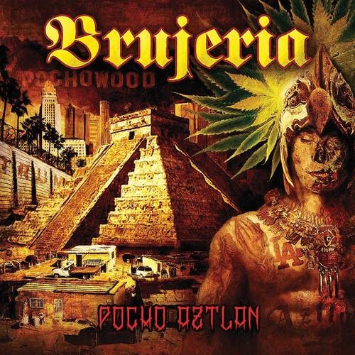 Brujeria - Pocho Aztlan [Import Vinyl]