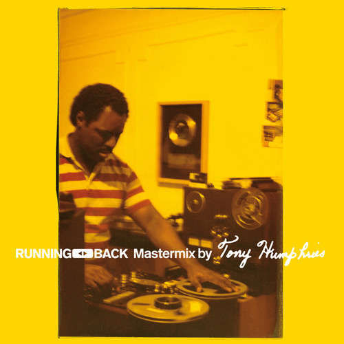 Running Back Mastermix By Tony Humphries /  Various