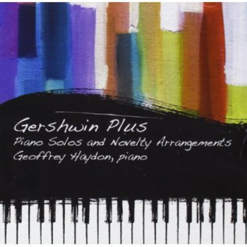 Gershwin Plus: Piano Solos & Novelty Arrangements