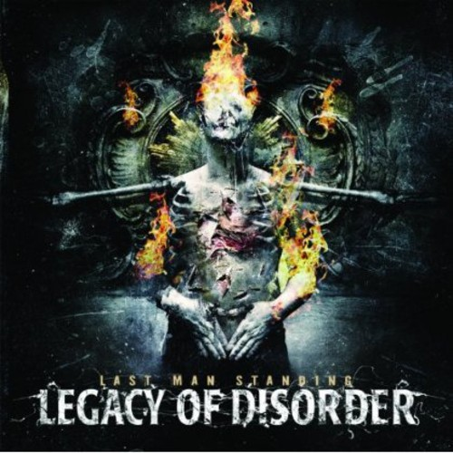 Legacy of Disorder - Last Man Standing