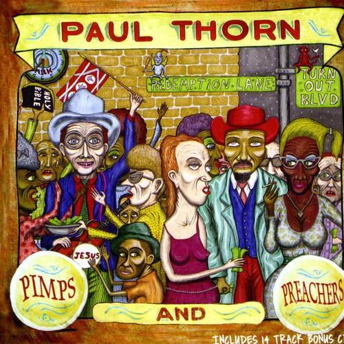Paul Thorn - Pimps & Preachers [Import]
