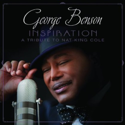 Inspiration [A Tribute To Nat King Cole]