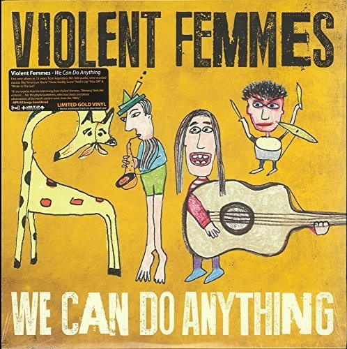 Violent Femmes - We Can Do Anything [Indie Exclusive Limited Edition Translucent Gold Vinyl]