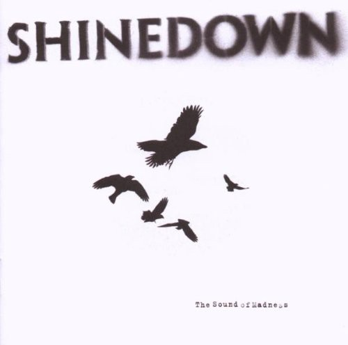 Shinedown - Sound Of Madness [Import]