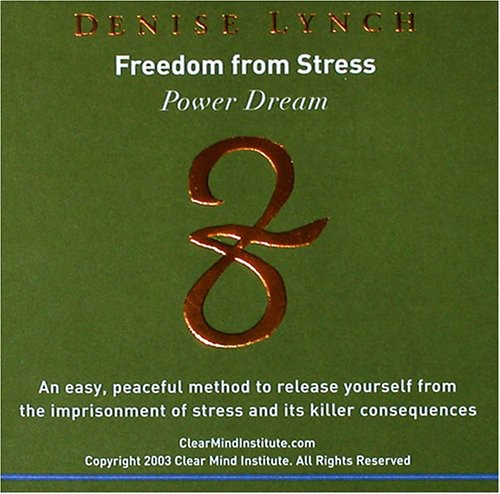 Freedom from Stress