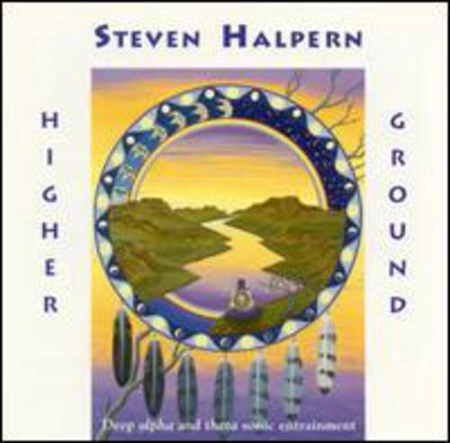 Steven Halpern - Higher Ground