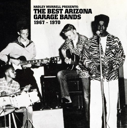 Best Arizona Garage Bands 1967 - 1970 /  Various