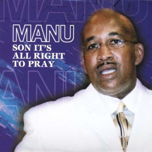 Manu Son It's All Right to Pray