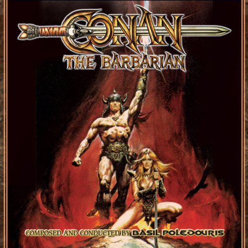 Basil Poledouris - Conan the Barbarian (Original Motion Picture Soundtrack)
