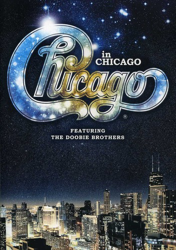 The Doobie Brothers - Chicago in Chicago