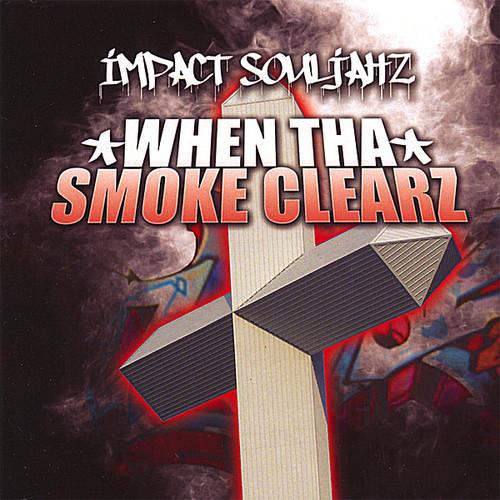 When Tha Smoke Clearz