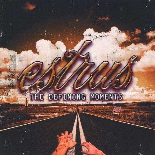 Estrus - Defining Moments