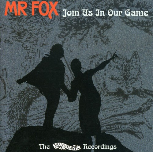 Mr Fox - Join Us In Our Game [Import]