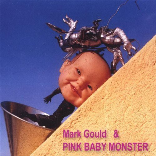 Mark Gould & Pink Baby Monster