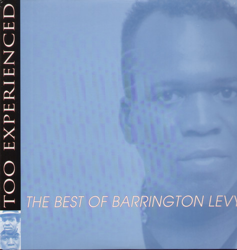 Barrington Levy - Too Experienced - Best Of