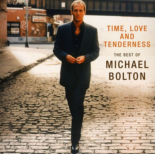 Michael Bolton-Time Love & Tenderness: Best of