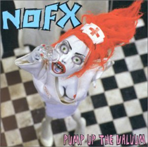 NOFX - Pump Up The Valuum