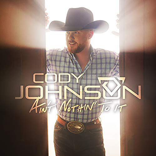 Cody Johnson - Ain't Nothin' To It [LP]