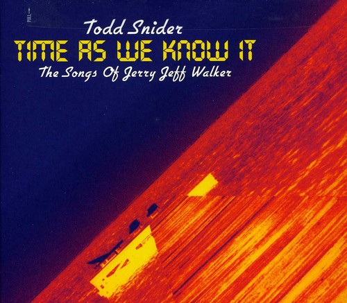 Todd Snider - Time As We Know It: Songs of Jerry Jeff Walker