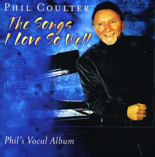 Phil Coulter-The Songs I Love So Well