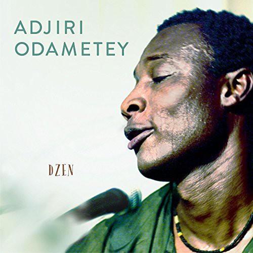 Adjiri Odametey - Dzen