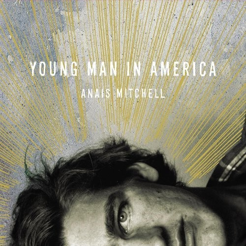 Anais Mitchell - Young Man In America [LP]