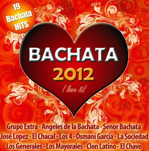 Bachata 2012: I Love It /  Various