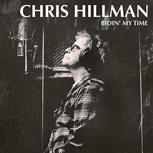 Chris Hillman - Bidin' My Time [LP]