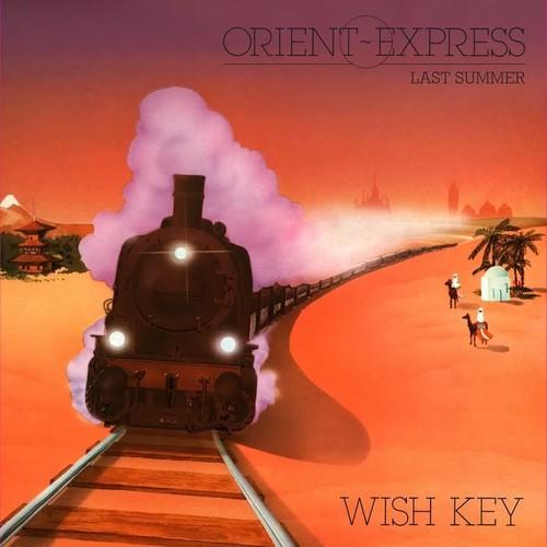 Orient Express /  Last Summer