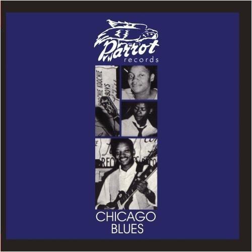 - Chicago Blues (Parrot Blues)
