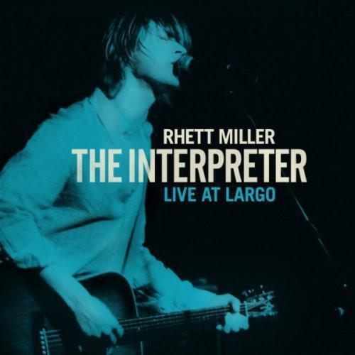 Rhett Miller - Interpreter Live At Largo