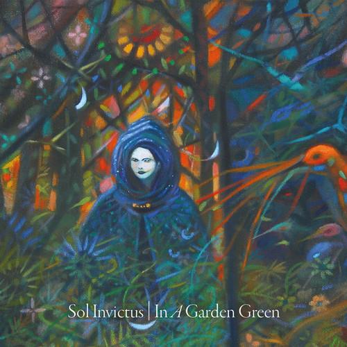 Sol Invictus - In A Garden Green [Digipak]