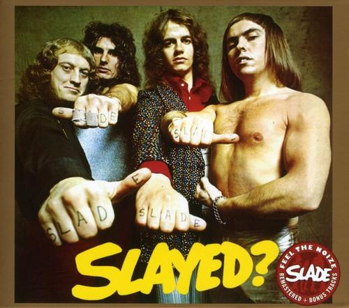 Slade - Slayed? [Import]