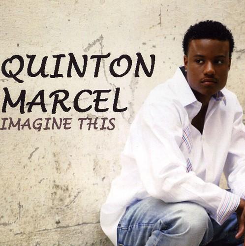 Quinton Marcel Imagine This