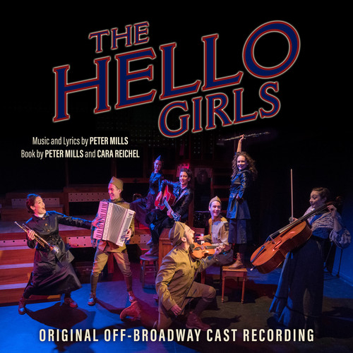 The Hello Girls (Original Off-Broadway Cast Recording)