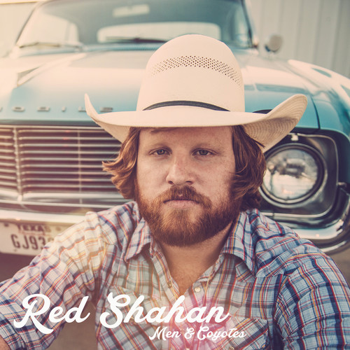 Red Shahan - Men & Coyotes